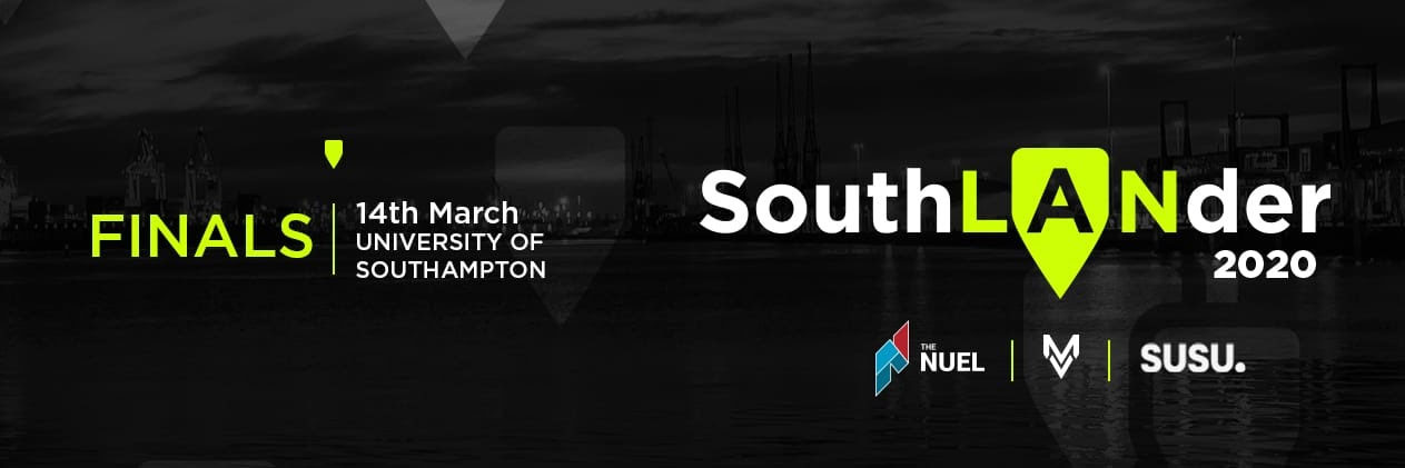 SouthLANder Finals - Saturday 14th March 2020